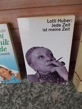 Jede Zeit ist meine Zeit, von Lotti Huber, aus dem dtv Verlag