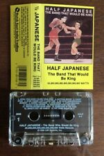 HALF JAPANESE The Band That Would Be King '89 cassette tape Fred Frith John Zorn