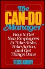 Can-Do Manager: How to Get Your Employees to Take