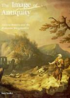 Image of Antiquity : Ancient Britain and the Romantic Imagination, Hardcover ...