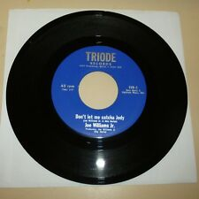 NORTHERN SOUL 45 RPM RECORD - JOE WILLIAMS JR - TRIODE 119