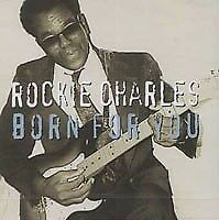Rockie Charles - Born for you (CD)