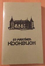 St. Martiner Kochbuch - der Klassiker aus Österreich