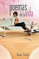 Poemas de la Vida by Raquel Toledo (2014, Paperback)