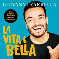 GIOVANNI ZARRELLA La vita è bella ( Neues Album 2019 ) CD OVP