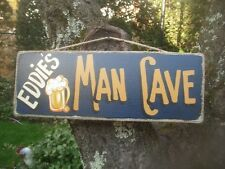 EDDIES MAN CAVE COUNTRY WOOD PRIMITIVE HAND MADE PERSONALIZED CUSTOM SIGN PLAQUE