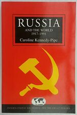 Russia and the World 1917-1991 by Caroline Kennedy-Pipe    * Unread Paperback *