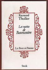 Les Recettes de Baumanière, Les Baux en Provence, Cuisine, Gastronomie, Thuilier