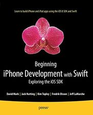 Beginning iPhone Development with Swift: Exploring the iOS SDK-Kim Topley, Fred