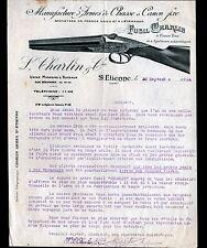"""SAINT-ETIENNE (42) USINE D'ARMES de CHASSE à CANON FIXE """"L. CHARLIN & Cie"""" 1924"""