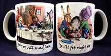 Alice In Wonderland You'll fit right in Funny Novelty - Coffee Mug - Cup