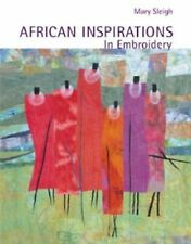 African Inspirations in Embroidery, , Sleigh, Mary, Very Good, 2009-05-05,