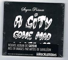 SAYEM - A CITY GONE MAD W/ FEVER - CD 11 TITRES - 2011 - NEUF NEW NEU