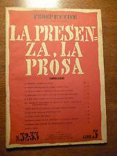 PROSPETTIVE Curzio Malaparte  LA PRESENZA LA PROSA 1942 Rivista originale