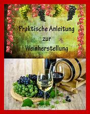 Wein selber machen Praktische Anleitung zur Weinherstellung Wein keltern Winzer