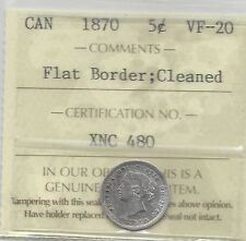 **1870 Flat Border**, ICCS Graded Canadian,  5 Cent, **VF-20 Cleaned**