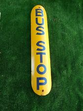 NEW ORLEANS BUS STOP SIGN PORCELAIN SIGN  YELLOW WITH BLUE LETTERS   ORIGINAL