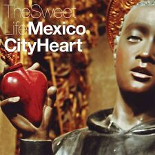 The Sweet Life - Mexico City Heart - First Press Vinyl. Very Limited Edition