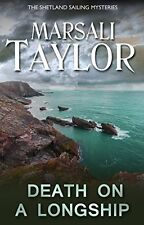 Death on a Longship (The Shetland Sailing Mysteries),Marsali Taylor