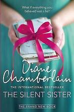 The Silent Sister by Diane Chamberlain, Book, New (Paperback)