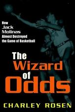 The Wizard of Odds: How Jack Molinas Almost Destroyed the Game of Basketball by