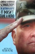 Signed General H. Norman Schwarzkopf It Doesn't Take a Hero : The Autobiography