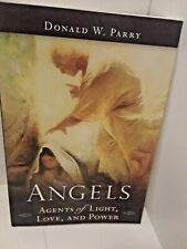 Angels : Agents of Light, Love, and Power by Donald W. Parry (2015, Paperback)