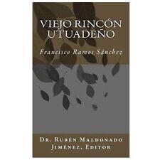 Clásicos de la Historia y Literatura Utuadeña Ser.: Viejo Rincón Utuadeño by...