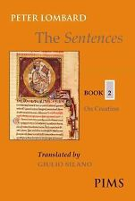 The Sentences: Book 2: On Creation (Paperback or Softback)