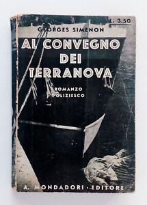Georges Simenon - Al convegno dei Terranova - Mondadori, 1933 Prima edizione ITA