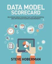 Data Model Scorecard : Applying the Industry Standard.. by Steve Hoberman