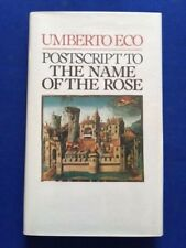 POSTSCRIPT TO THE NAME OF THE ROSE - FIRST AMERICAN EDITION BY UMBERTO ECO