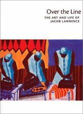 Over the Line: The Art and Life of Jacob Lawrence by Paperback Book (English)