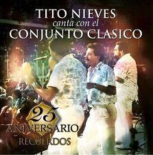 Tito Nieves : 25 Aniversario Del Conjunto Clasico: Rec CD