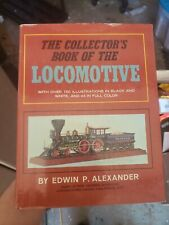 1966 1st Ed Illustrated Folio THE COLLECTORS BOOK OF THE LOCOMOTIVE By Alexander
