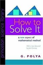 HOW TO SOLVE IT A NEW ASPECT OF MATHEMATICAL METHOD PRINCETON By G Polya **NEW**