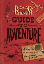 The Boxcar Children Mysteries: The Boxcar Children Guide to Adventure : A...