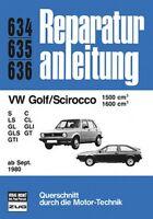 VW Golf Scirocco 1599 1600 Reparaturanleitung Reparatur-Handbuch Reparaturbuch
