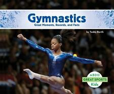 Gymnastics:: Great Moments, Records, and Facts (Hardback or Cased Book)
