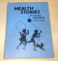 Health Stories Book Two Anna B. Towse Reilly and Lee 1933 Dick and Jane Hygiene