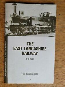 The East Lancashire Railway by RUSH R.W. - OAKWOOD PRESS 1983 - 0853612951