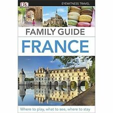 Eyewitness Travel Family Guide France by DK (Paperback, 2016)