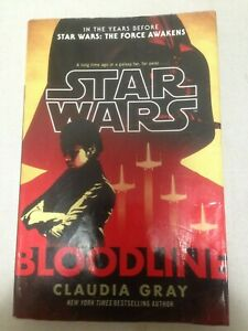 Star Wars: Bloodline by Claudia Gray Paperback Book