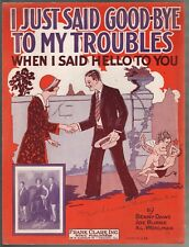 I Just Said Goodbye To My Troubles When I Said Hello to You 1926 Sheet Music