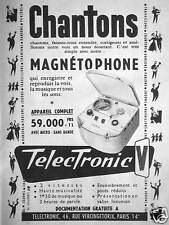 PUBLICITÉ TELECTRONIC MAGNÉTOPHONE APPAREIL COMPLET CHANTONS