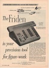1955 ORIGINAL VINTAGE FRIDEN ADDING CALCULATOR OFFICE MACHINE MAGAZINE AD