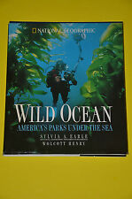Wild Ocean by Henry Wolcott and Sylvia A. Earle (1999, Hardcover) Mint