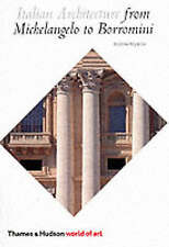 Italian Architecture: From Michelangelo to Borro, Andrew Hopkins, New