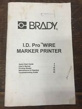 Brady ID Pro Wire Market Printer Owners Manual