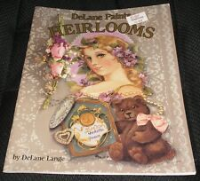 DeLane Paints HEIRLOOMS Tole Decorative Painting TPB Book DeLane Lange Victorian